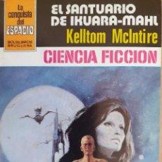 Cómics: LA CONQUISTA DEL ESPACIO Nº 641. EL SANTUARIO DE IKUARA-MAHL. KELLTOM MCINTIRE. BRUGUERA. MUY BUENO. Lote 294070553