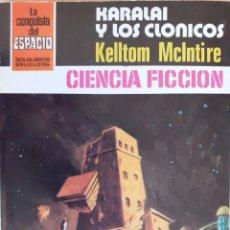 Cómics: LA CONQUISTA DEL ESPACIO Nº 626. KARALAI Y LOS CLÓNICOS. KELLTOM MCINTIRE. BRUGUERA. MUY BUENO. Lote 294070888