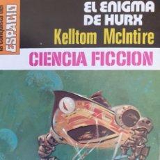 Cómics: LA CONQUISTA DEL ESPACIO Nº 368. EL ENIGMA DE HURX. KELLTOM MCINTIRE. BRUGUERA. MUY BUENO. Lote 294071563