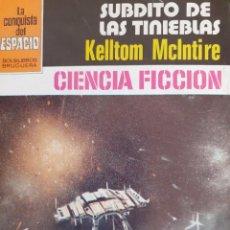 Cómics: LA CONQUISTA DEL ESPACIO Nº 608. SÚBDITO DE LAS TINIEBLAS. KELLTOM MCINTIRE. BRUGUERA. MUY BUENO. Lote 294071648
