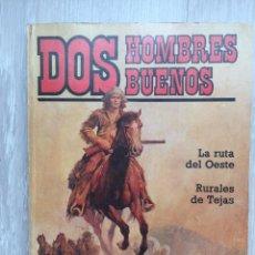 Cómics: DOS HOMBRES BUENOS. LA RUTA DEL OESTE. EL MEJOR OESTE DE J. MALLORQUI Nº 35 FORUM. JORDI LONGARÓN. Lote 295480673