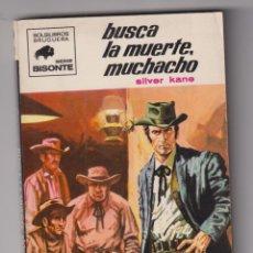 Comics: BISONTE Nº 1172. BUSCA LA MUERTE, MUCHACHO POR SILVER KANE. 1ª EDICIÓN BRUGUERA 1970. Lote 295655338