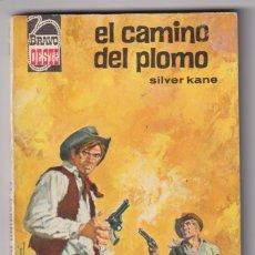 Comics: BRAVO OESTE Nº 288. EL CAMINO DEL PLOMO POR SILVER KANE. 1ª EDICIÓN BRUGUERA 1966. MUY ESCASA. Lote 295657678