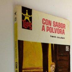Cómics: OESTE - SALVAJE TEXAS Nº 628 - FRANK CAUDETT - CON SABOR A PÓLVORA - 1968 BRUGUERA. Lote 295733243