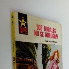 Cómics: OESTE - SALVAJE TEXAS Nº 656 - SAM FLETCHER - LOS RURALES NO SE ARRUGAN - 1968. Lote 295733483