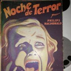 Cómics: NOCHE DE TERROR - PHILIPS MACDONALD, LA NOVELA AVENTURA NÚMERO 156. Lote 295754938