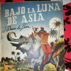 Cómics: BAJO LA LUNA DE ASIA - J. DUQUE DE LECEA, COLECCIÓN AVENTURAS 76. Lote 295755593