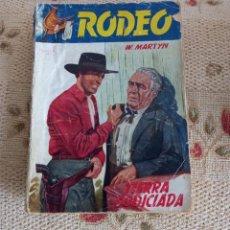 Cómics: W. MARTYN (FIDEL PRADO): TIERRA CODICIADA. COL. RODEO Nº 383. Lote 295807548