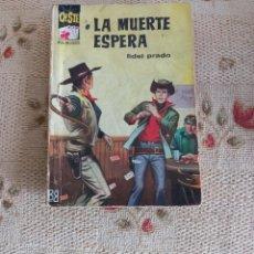 Cómics: FIDEL PRADO: LA MUERTE ESPERA. COL. ASES DEL OESTE Nº 261. Lote 295808023