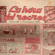 Cómics: LA HORA DEL RECREO Nº 149 SUPLEMENTO INFANTIL DE LEVANTE . Lote 26049639