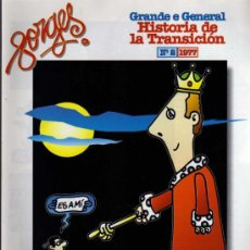 Cómics: GRANDE E GENERAL HISTORIA DE LA TRANSICIÓN - Nº 2 - FORGES - INTERVIÚ. Lote 27852675