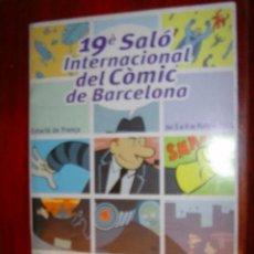Cómics: 19 SALON INTERNACIONAL DEL COMIC DE BARCELONA / MAYO DE 2001. Lote 31697421