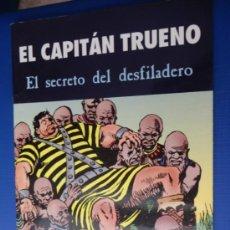 Cómics: EL CAPITAN TRUENO EDICIONES B PARA EL PERIODICO. Lote 32812507