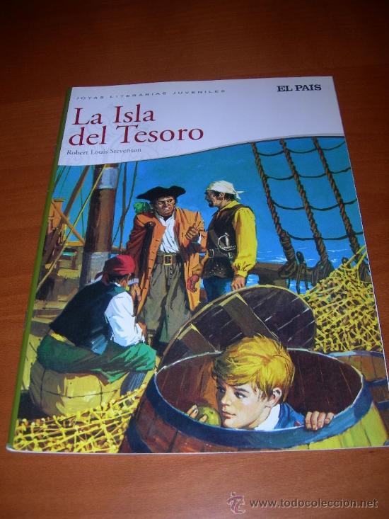 JOYAS LITERARIAS JUVENILES - LA ISLA DEL TESORO - REEDICION DE EL PAÍS AÑO 2010 (Tebeos y Comics - Suplementos de Prensa)