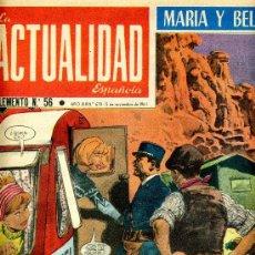 Cómics: ACTUALIDAD ESPAÑOLA Nº56 (MARÍA Y BELLA, HAYAWATHA, TINTÍN, CONQUISTA DE MÉJICO, SAN CARLOS DEL ORO,. Lote 36892494
