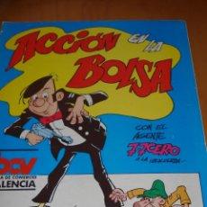 Cómics: ACCION EN LA BOLSA CON EL AGENTE 7-7 CERO A LA IZQUIERDA. Lote 40445299