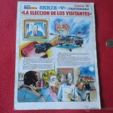 Cómics: COLECCIONABLE SERIE V LOS LAGARTOS TELEINDISCRETA CAPITULO 10 LA ELECCION DE LOS VISITANTES ESCASO. Lote 40660053