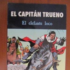 Cómics: EL CAPITÁN TRUENO. EL ELEFANTE LOCO. Lote 44060363