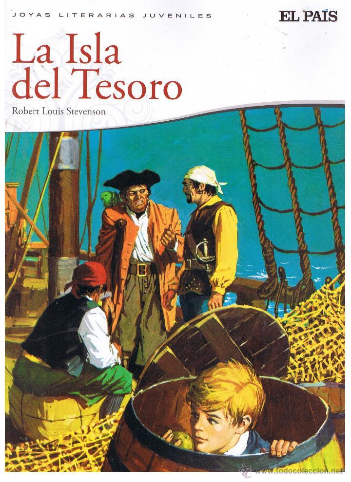 JOYAS LITERARIAS JUVENILES. EL PAIS. Nº 1. LA ISLA DEL TESORO. ROBERT LOUIS STEVENSON.(ST/A10) (Tebeos y Comics - Suplementos de Prensa)