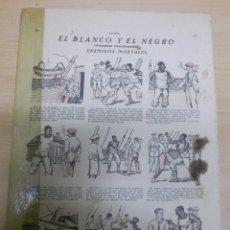 Cómics: EL BLANCO Y EL NEGRO COLECCIONABLE REVISTA ALGO COMPLETO 12 CAPITULOS AÑOS 30. Lote 70499505