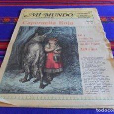 Cómics: MI MUNDO Nº 20 SUPLEMENTO INFANTIL DE EL UNIVERSAL. 1977. CAPERUCITA ROJA POR DORÉ. . Lote 88977700