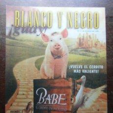 Cómics: BLANCO Y NEGRO GUAY Nº 7. 28 DE MARZO DE 1999. BABE EL CERDITO EN LA CIUDAD. Lote 116634899