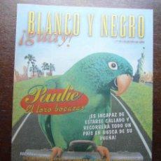 Cómics: BLANCO Y NEGRO GUAY Nº 18. 13 DE JUNIO DE 1999. PAULIE EL LORO BOCAZAS. Lote 116681747