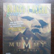 Cómics: BLANCO Y NEGRO GUAY Nº 21. 4 DE JULIO DE 1999. THE MUMMY LA MOMIA. Lote 116682243