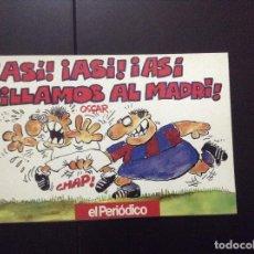 Cómics: EL PERIODICO DE CATALUNYA SUPLEMENTO GRATUITO 1992 ASI! ASI! ASI PILLAMOS AL MADRID!. Lote 117534491