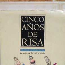 Cómics: CINCO AÑOS DE RISA 1990-1995 LO MEJOR DE RICARDO Y NACHO - DIARIO EL MUNDO - 25 LÁMINAS. Lote 118580367