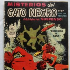 Cómics: MISTERIOS DEL GATO NEGRO N°57 /1958 PROHIBIDO EL PASO, TEBEO COMIC LA PRENSA. Lote 127261387