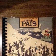 Cómics: LOTE DE 25 NÚMEROS PEQUEÑO PAIS. DEL 488 AL 512 CORRELATIVOS. 1991. DOMINICAL EL PAÍS. Lote 131108412