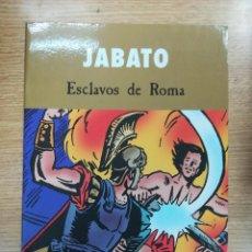 Cómics: JABATO ESCLAVOS DE ROMA. Lote 137520066