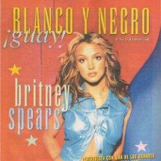 Cómics: BLANCO Y NEGRO ¡GUAY! - NRO.76 - 23 DE JULIO DE 2000. ENTREVISTA CON BRITNEY SPEARS.. Lote 137713074