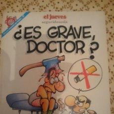 Cómics: ES GRAVE DOCTOR - SEGURIDASOSIA - EL JUEVES --REFM3E3. Lote 138945966