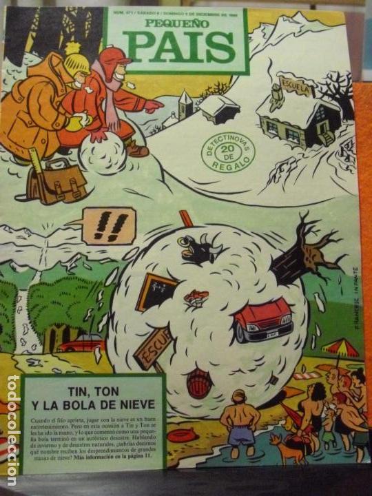 PEQUEÑO PAIS Nº 471 (09/12/1990). SUPLEMENTO DOMINICAL DE EL PAÍS. (Tebeos y Comics - Suplementos de Prensa)