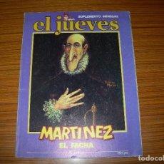 Cómics: MARTINEZ EL FACHA Nº EDITA EL JUEVES . Lote 143431130