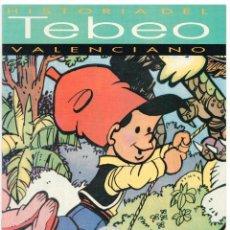 Cómics: HISTORIA DEL TEBEO VALENCIANO NÚM 7: LAS REVISTAS DE HUMOR. Lote 149715582