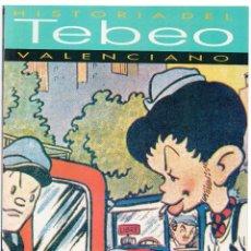 Cómics: HISTORIA DEL TEBEO VALENCIANO NÚM 12: LAS EDITORIALES MENORES. Lote 149716626