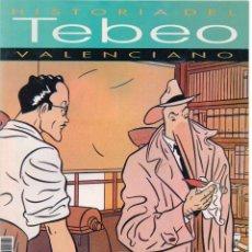 Cómics: HISTORIA DEL TEBEO VALENCIANO NÚM 16: LOS NUEVOS AUTORES (I). Lote 149717714