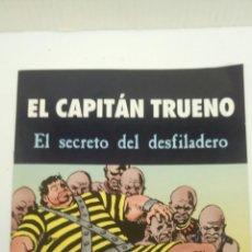 Cómics: EL CAPITAN TRUENO, EL SECRETO DEL DESFILADERO, DE MORA Y FUENTES MAN.. Lote 160810110