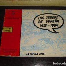 Cómics: CATÁLOGO - LOS TEBEOS EN ESPAÑA -EXPOSICIÓN LA CORUÑA 1986 -. Lote 162489770