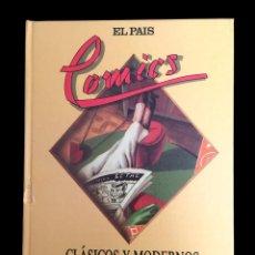 Cómics: EL PAÍS COLECCIONABLE - LIBRO , EL PAIS CÓMICS , CLÁSICOS Y MODERNOS.. Lote 183602306