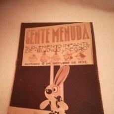 Cómics: GENTE MENUDA. SUPLEMENTO INFANTIL DE BLANCO Y NEGRO. 9 OCTUBRE 1932. Lote 184391123