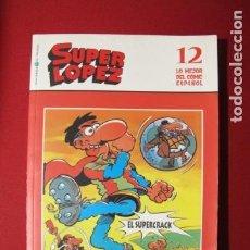 Cómics: SUPER LOPEZ EL SUPERCRACK EL MUNDO 12. Lote 186183153