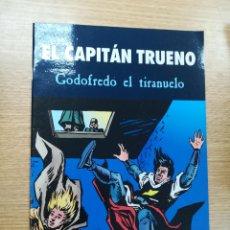 Cómics: EL CAPITAN TRUENO GODOFREDO EL TIRANUELO. Lote 191295840