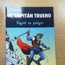 Fumetti: CAPITAN TRUENO SIGRID EN PELIGRO. Lote 192926620