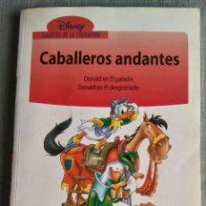 Cómics: DISNEY CLÁSICOS DE LA LITERATURA 16 CABALLEROS ANDANTES. Lote 193820866