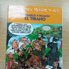 Cómics: MORTADELO Y FILEMON EL TIRANO (FRANCISCO IBAÑEZ Y OLE). Lote 194329706