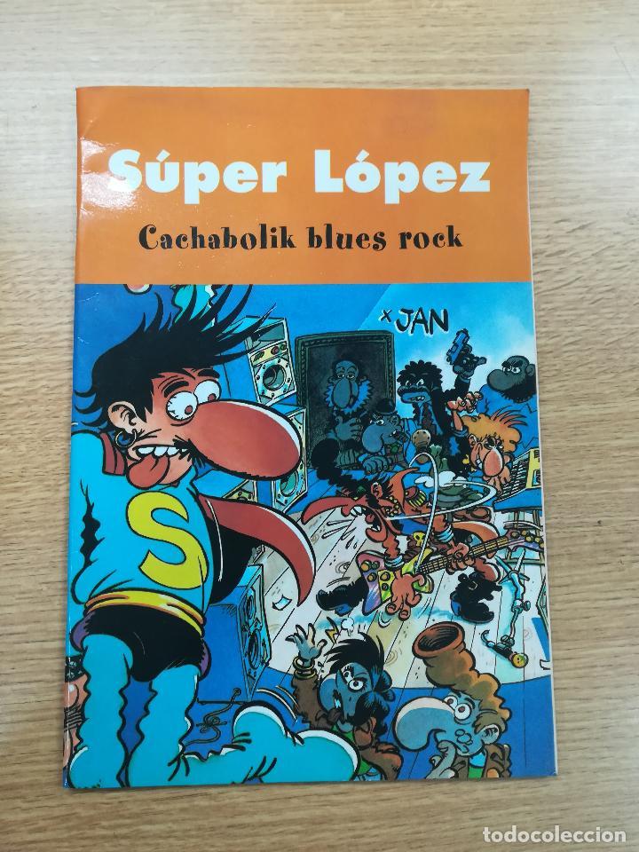 SUPER LOPEZ CACHABOLIK BLUES ROCK (Tebeos y Comics - Suplementos de Prensa)